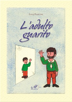 L'adulto guarito