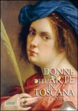 Donne dell'Arte in Toscana 2014 -